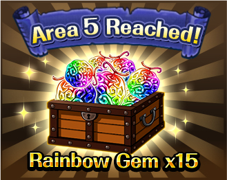 Area 5 Reached!Rainbow Gem x15